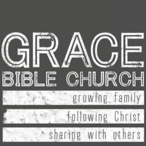 Grace Bible Church – An Evangelical Free Church
